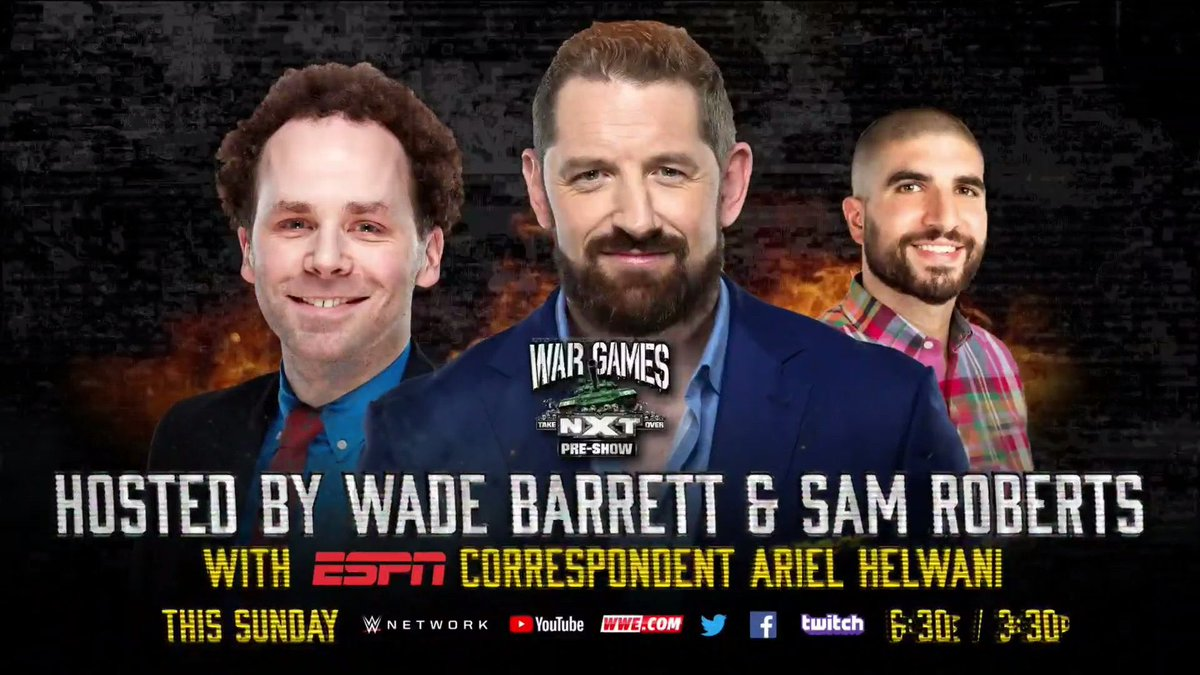 #NXTTakeOver : War Games PRE-SHOW INSANITY ALERT 🚨 starring me, @notsam & @ESPN's MMA aficionado @arielhelwani.  Lads & Ladettes tune in this Sunday at 6.30 Pm ET on the @WWENetwork 👊🏻 https://t.co/gpRBeDy1Gg