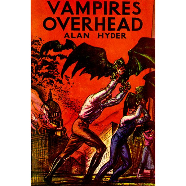 Vampires Overhead - 1935 - Pulp Novel Cover Poster – Poster-Rama  Do you like this poster? Buy now at   #AlanHyder #vampire #fiction #novel #book #posterrama