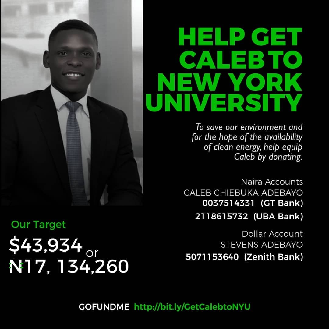 6. You can donate via Gofundme:  or any of the account numbers on the flier. We can get there. To all who have donated so far, thank you. God's blessings #GetCalebtoNYU #thursdaymorning @DamilolaSDG7 @TonyeCole1 @OgbeniDipo @Mochievous @seyiamakinde @nyulaw