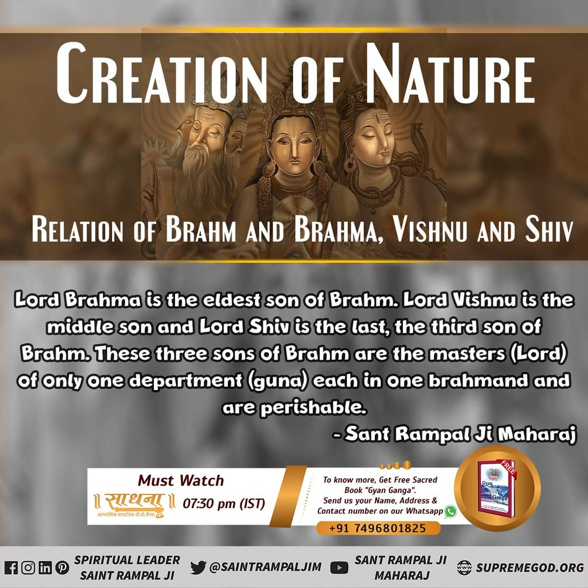 #thursdayvibes  #thursdaymorning #ThursdayMorningMood  Sant Rampal Ji Maharaj revealed the facts of birth and death of these three gods and their mother and father. These 5 are not supreme God , these are dummy gods. The supreme God is Kabir Saheb. Watch Ishwar Tv at 8:30 pm.