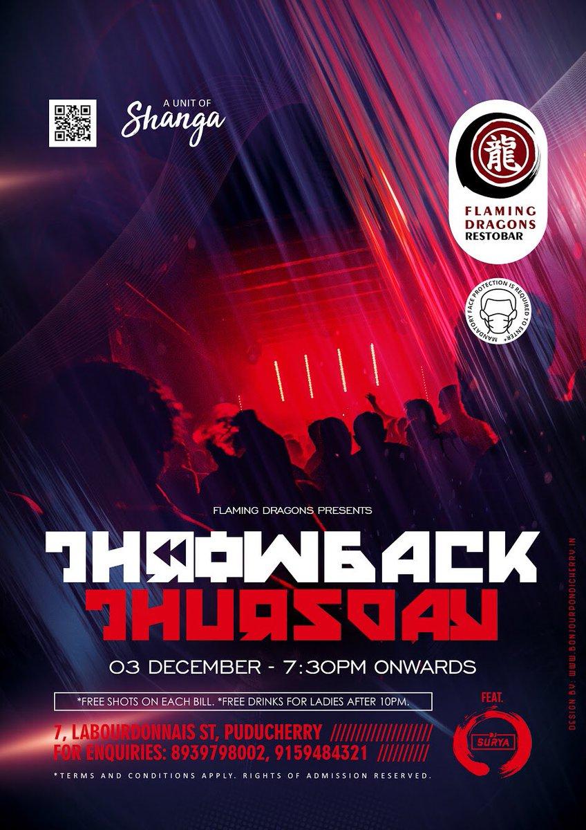 Throwback Thursday DJ Party on 03 Dec - 7:30pm onwards at Flaming Dragons Restobar #pondicherry #puducherry #flamingdragons #bonjourpondicherry #pondicherrynightlife #pondynightlife #pondicherrytourism #pondytourism #pondy #nightlife #djnight #djparty #thursdayparty #dj #party