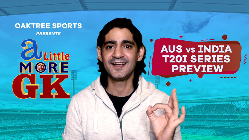 New Video Alert🚨  Here's what GK has to say ahead of the INDvsAUS T20 Series.  Watch it here👇   @gauravkapur   #INDvsAUS #IndiaVSAustralia #Cricket #Streak #Indiancricket #Australiancricket #Livecricket #Newnormal #Alittlemoregk #Oaktreesports