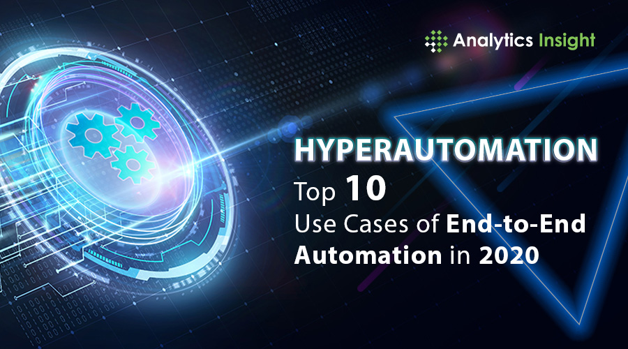 Hyperautomation: Top 10 Use Cases of End-to-End Automation in 2020  #Hyperautomation #Top10 #UseCases #ArtificialIntelligence #RPA #MachineLearning