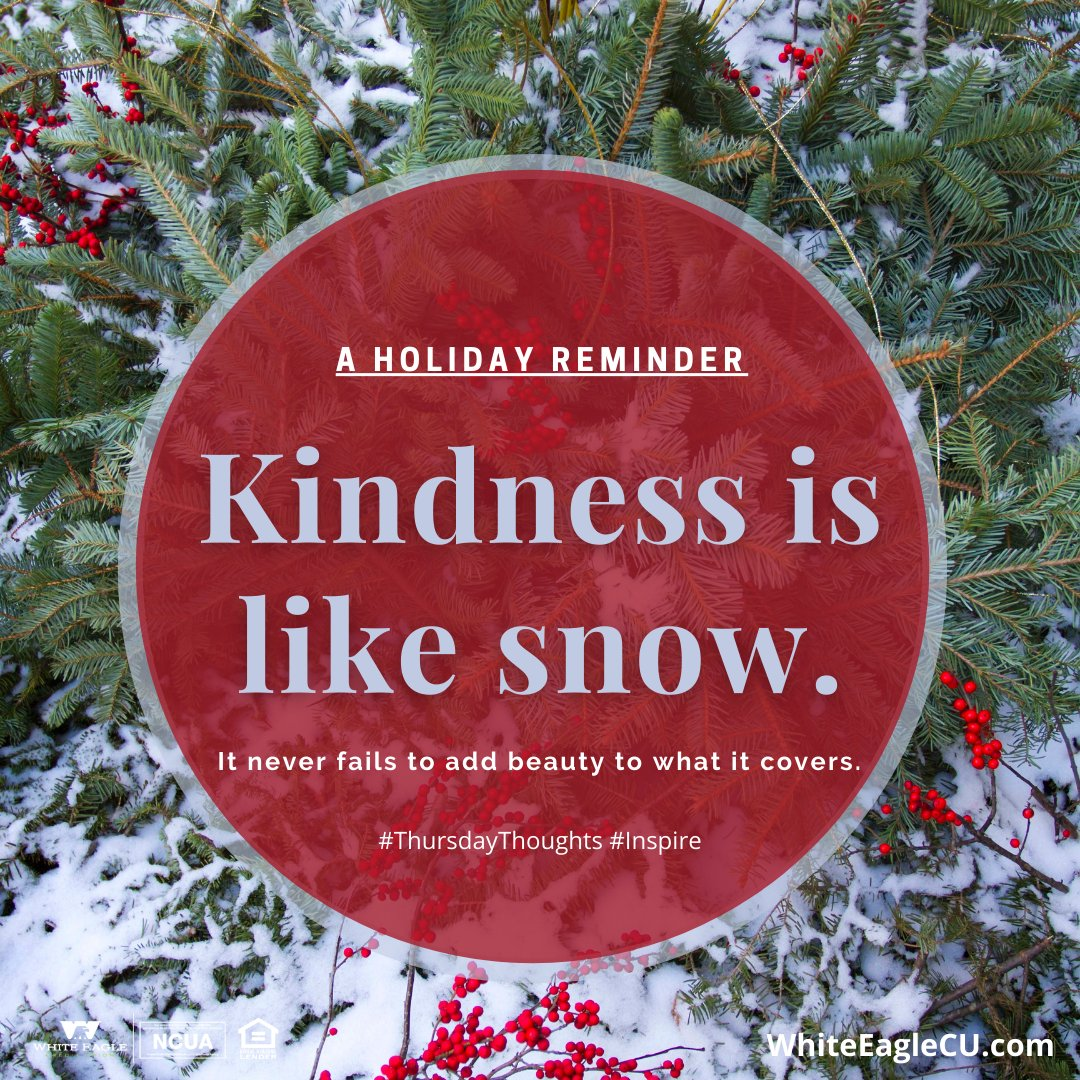 Good Thursday Morning!  Here is your #ThursdayThought for the day.   Kindness is like snow.  It never fails to add beauty to what it covers. #ThursdayThoughts  #Inspire #Holidays2020