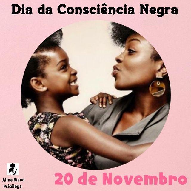 20 de novembro dia da Consciência Negra.  Texto completo no insta @psicoalinebiano  _____________________ Aline Biano Psicóloga Obstétrica São Bernardo do Campo - SP CRP 06/157205 @psicoalinebiano https://t.co/Zmo37jZTIi
