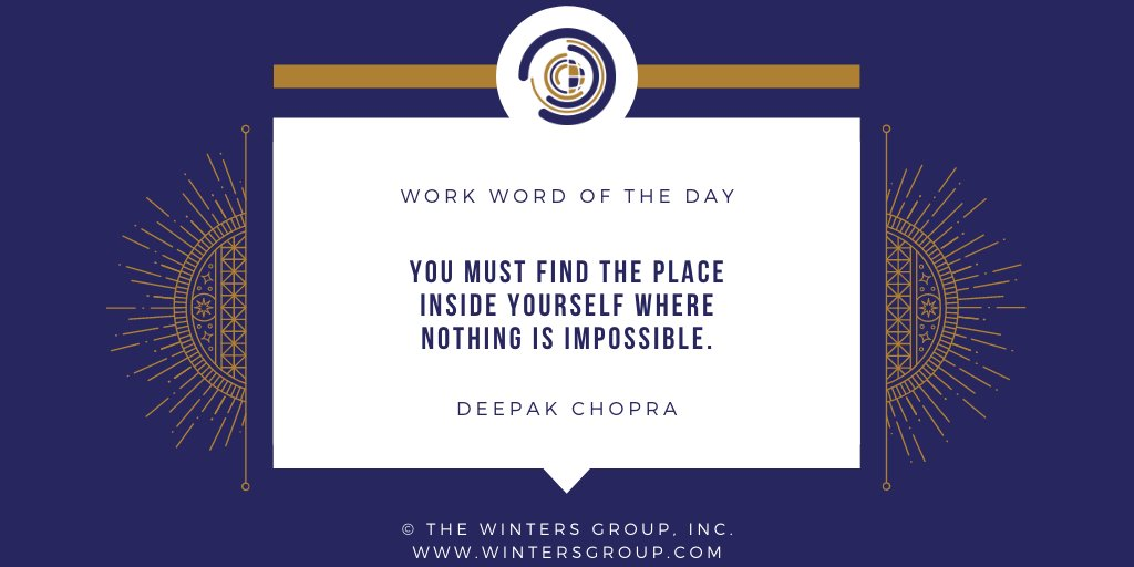 You must find the place inside yourself where nothing is impossible. – Deepak Chopra   Get the #WWOTD daily:   #Diversity #Inclusion #DiversityAndInclusion #ThursdayThoughts #ThursdayMotivation #DeepakChopra #Deepak