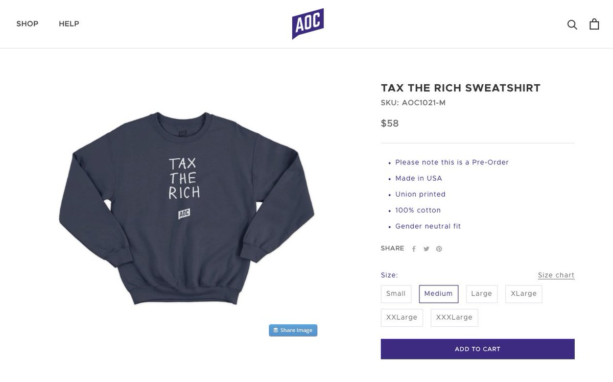 "Everyone: @AOC is selling a ""tax the rich"" sweatshirt for $58! That's way too expensive.   Me, a former mass market apparel designer: Made in America. Union printed. Sounds about right. That's what it costs to pay everyone a decent wage along the way.   #TaxTheRich"