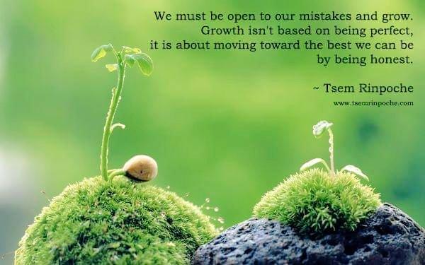 Growth. Moving forward. Honesty.    #TsemRinpoche #mindfulness #SelfImprovement #Wellbeing #MentalHealth #wisdom #awakening #spirituality #Happiness #innerpeace #Dharma