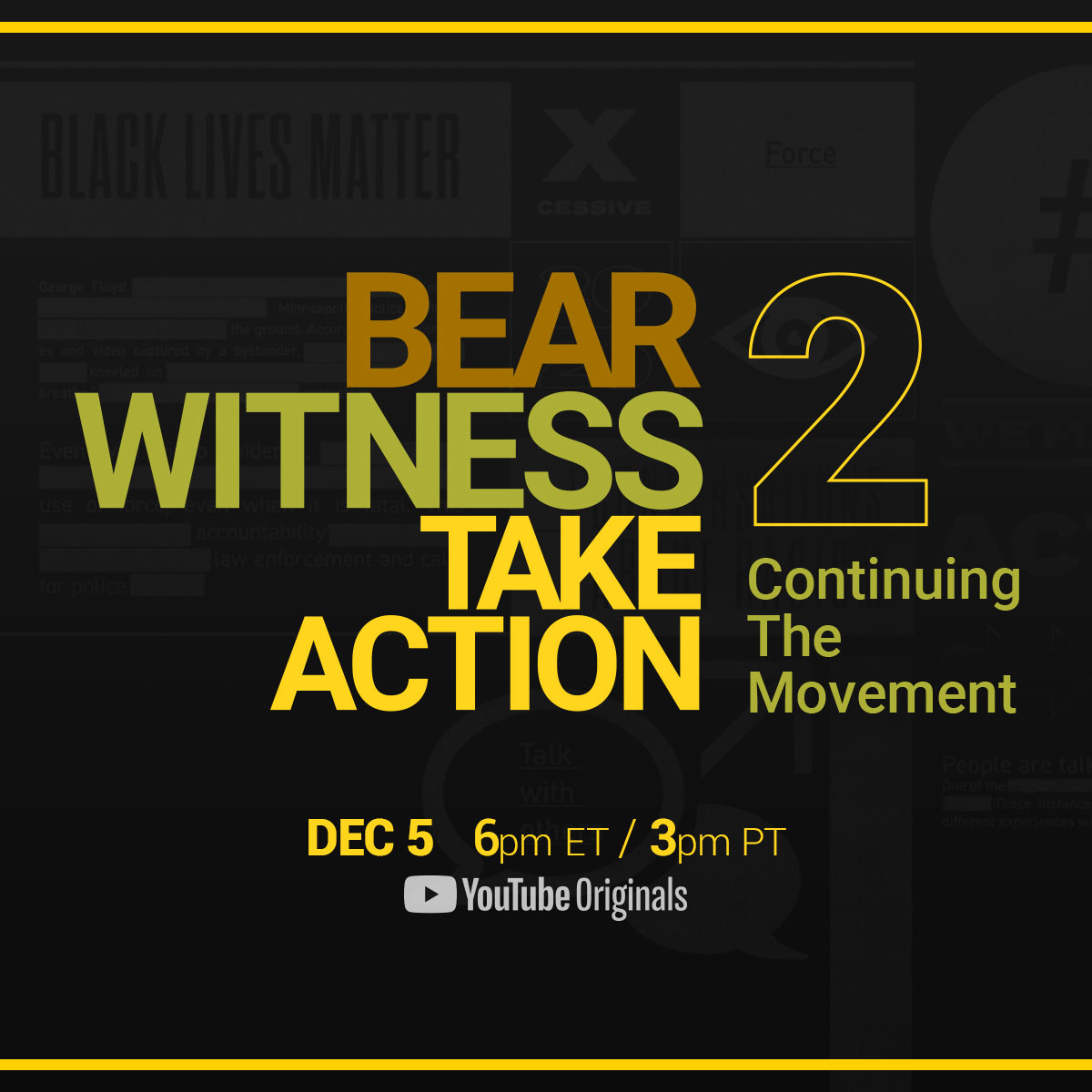 On 12/5, we're bringing artists, activists, athletes and Creators together for an honest conversation about the movement for racial justice. Join us for #BearWitnessTakeAction 2 and preview the conversation in our Creator documentaries launching this week: