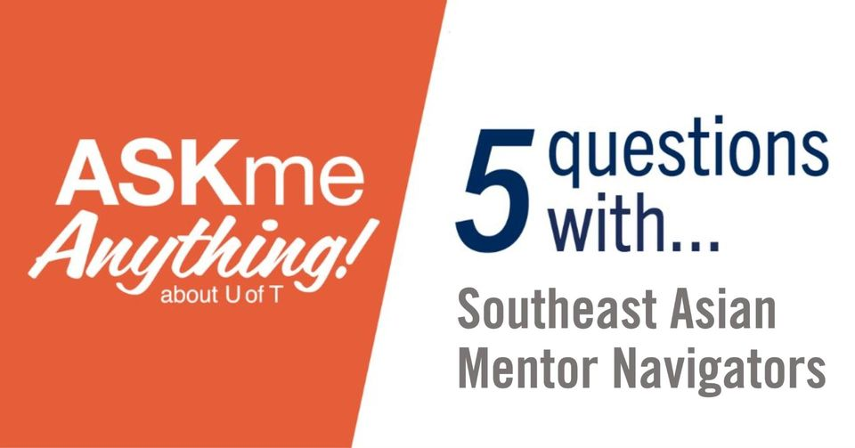 TODAY at 12pmET: Join us for a live chat with your #UofT Southeast Asian Mentor Navigators! They'll be answering the most common questions students ask them, and they'll share a bit about their own experiences: