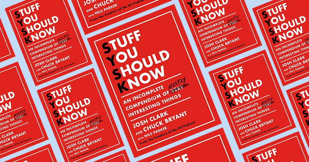 We chat with @josh_um_clark and @moviecrushpod about their new book, STUFF YOU SHOULD KNOW: