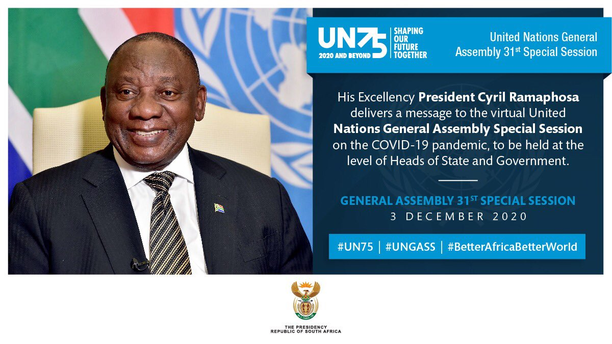 HAPPENING NOW: His Excellency President @CyrilRamaphosa delivers his message at the 31st Special Session of the General Assembly in response to the #coronavirus disease (#COVID19) Pandemic  #UN75 #UNGASS #PrepareProtectProsper #BetterAfricaBetterWorld
