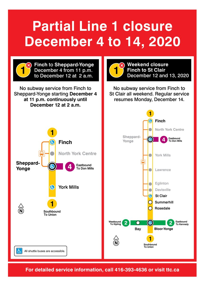 Line 1: From 11 p.m. Dec. 4 to 2 a.m. Dec. 12, there will be no service between Finch and Sheppard-Yonge stations due to tunnel and signal upgrades. Shuttle buses will run. Visit ttc.ca for more information.