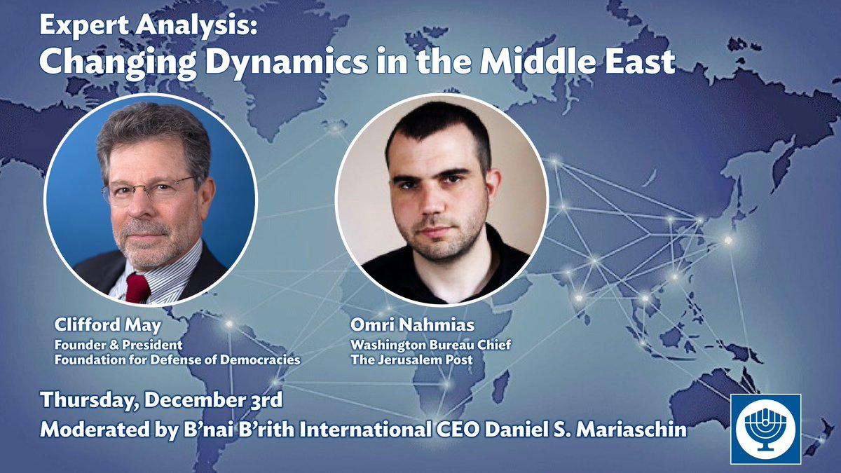 Watch as Clifford May, founder and president of @FDD and Omri Nahmias, Washington Bureau Chief for the @Jerusalem_Post, join CEO Dan Mariaschin for our latest expert analysis panel to break down the shifting dynamics in the #MiddleEast region: