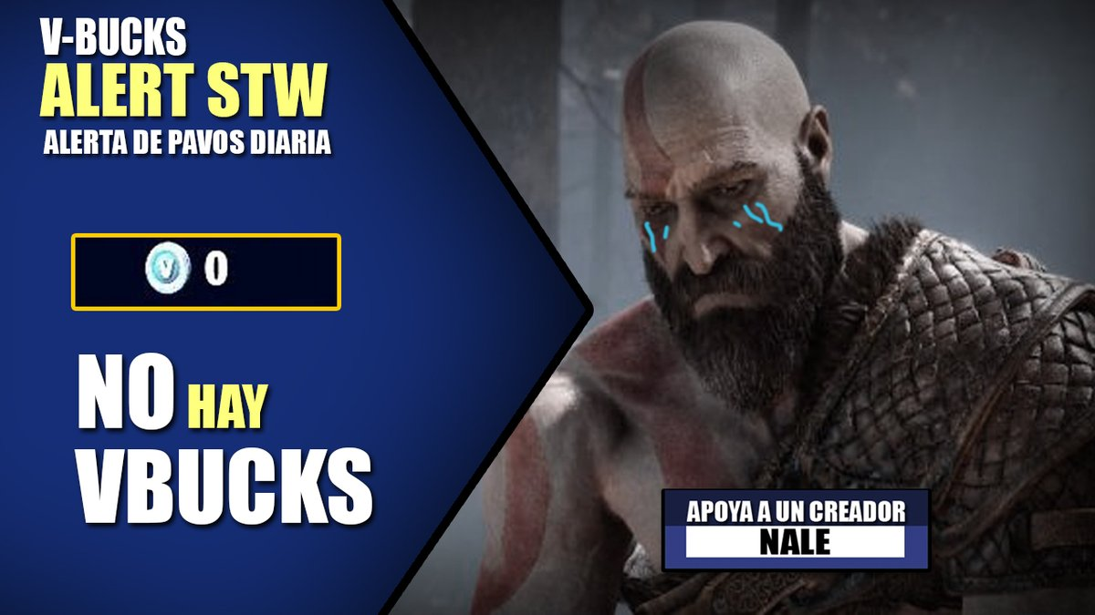"""Alerta de V-Bucks STW! 04/DIC❄️ Hoy Kratos se puso triste 😔👊  Gracias a todos los que usan mi código de creador """"NALE"""" en la tienda de #Fortnite, me ayuda demasiado <3  #FortniteSTW #STW #SaveTheWorld #Vbucks"""