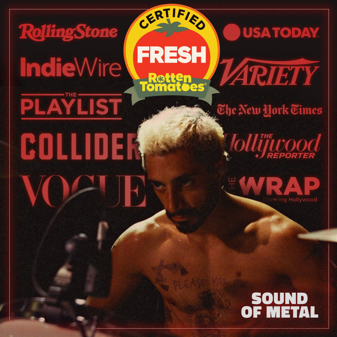Replying to @AmazonStudios: Rock on! SOUND OF METAL is officially Certified Fresh.