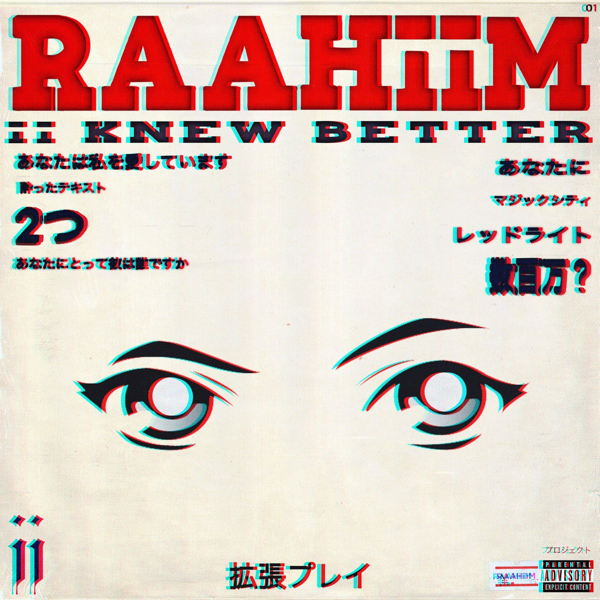 ii KNEW BETTER - EP by @RAAHiiMmusic  Out everywhere!!!