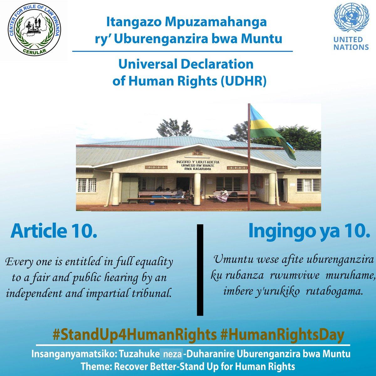 #UDHR72 Day 4. Article 10 and 11 of the Universal Declaration of Human Rights. @Rwanda_Justice @HumanRightsRW  @RwandaJudiciary @RwandaGender @RIB_Rw  @BusingyeJohns  @UNRwanda @UNDP_Rwanda   @NLinRwanda @LegalAid_Rwanda @InterpeaceTweet @AJijukirwa  #RwOT   #HumanRightsDay2020