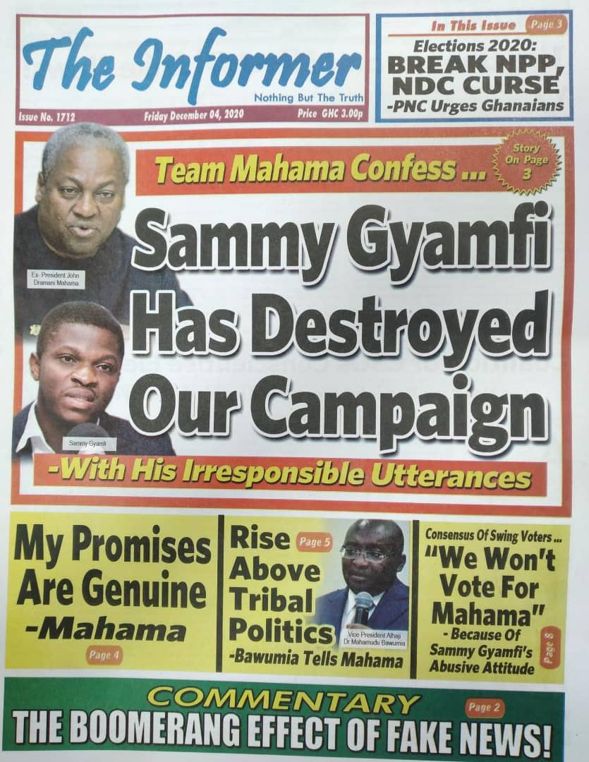 Informer:  * Sammy Gyamfi has destryoed our campaign - with his irresponsible utterances   * Rise above tribal politics - @MBawumia tells @JDMahama    #AnopaBosuo #SaltMediaGH #Election2020 https://t.co/DzIB6F8isT