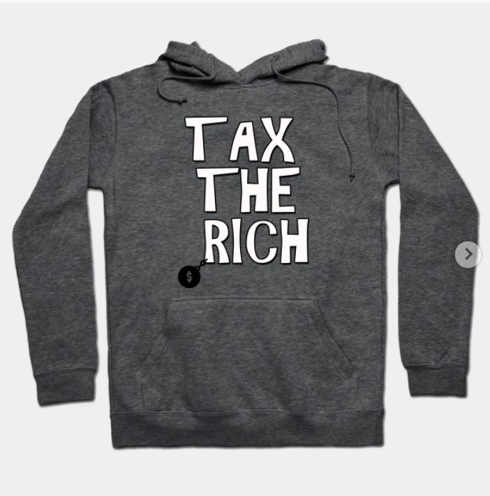 @StephenPunwasi @AOC  tax the rich t-shirt and sweatshirt Hoodie the best price not for rich people  #AOC #AOC2024 #aoc2020  #PerdueSaysBidenWon  #TaxTheRich #candleday #fridaymorning #WeLoveYouHyunjin