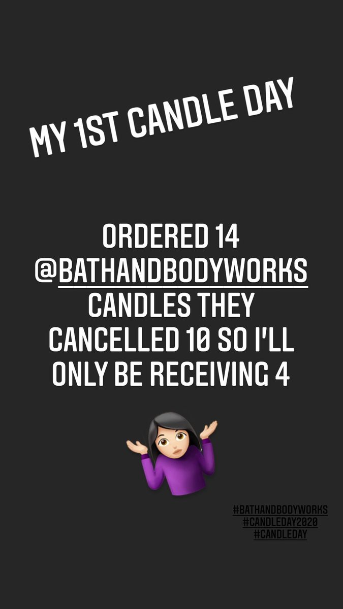 1st time shopping on Candle Day at @bathbodyworks & here's how it went down 🤷🏻‍♀️  I ordered 14 candles a half hour later BBW cancelled 10 & emailed me letting me know I'll be only receiving 4 of them 👀  Don't think I'll be doing candle day again #candleday #bathandbodyworks