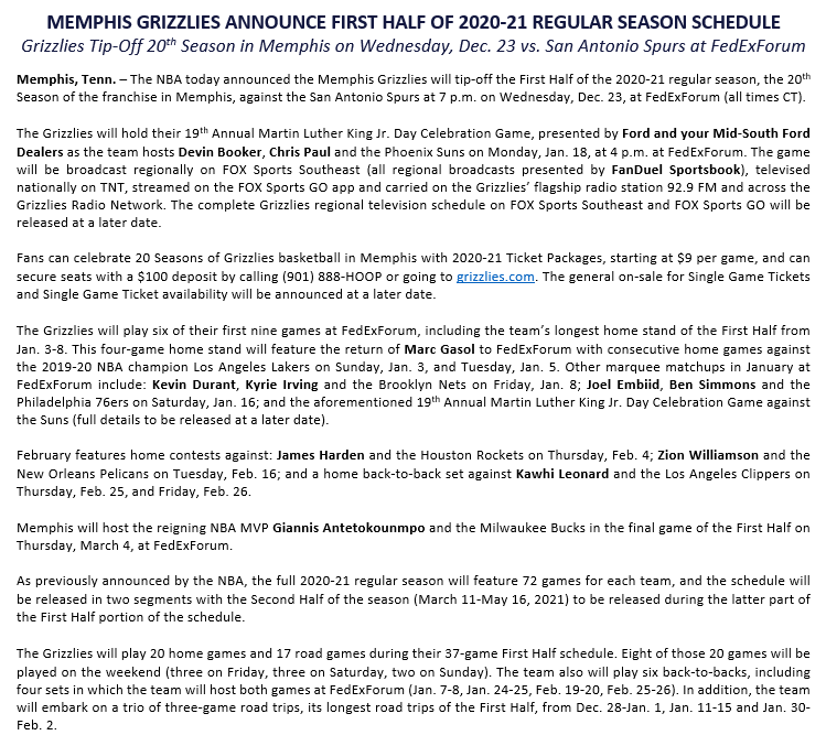 The @NBA today announced the @memgrizz will tip-off the First Half of the 2020-21 regular season, the 20th Season of the franchise in Memphis, against the @spurs at 7 p.m. CT on Wednesday, Dec. 23, at @FedExForum.  Press release and full First Half schedule below. https://t.co/nslghIstgJ