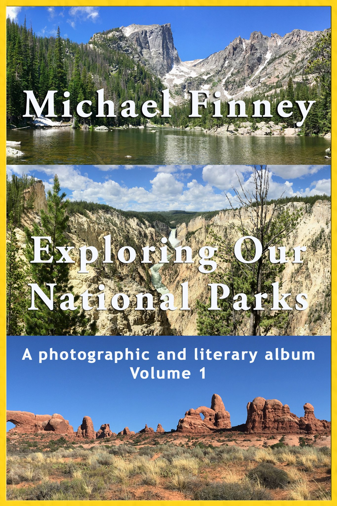 Michael Finney National Parks Volume 1