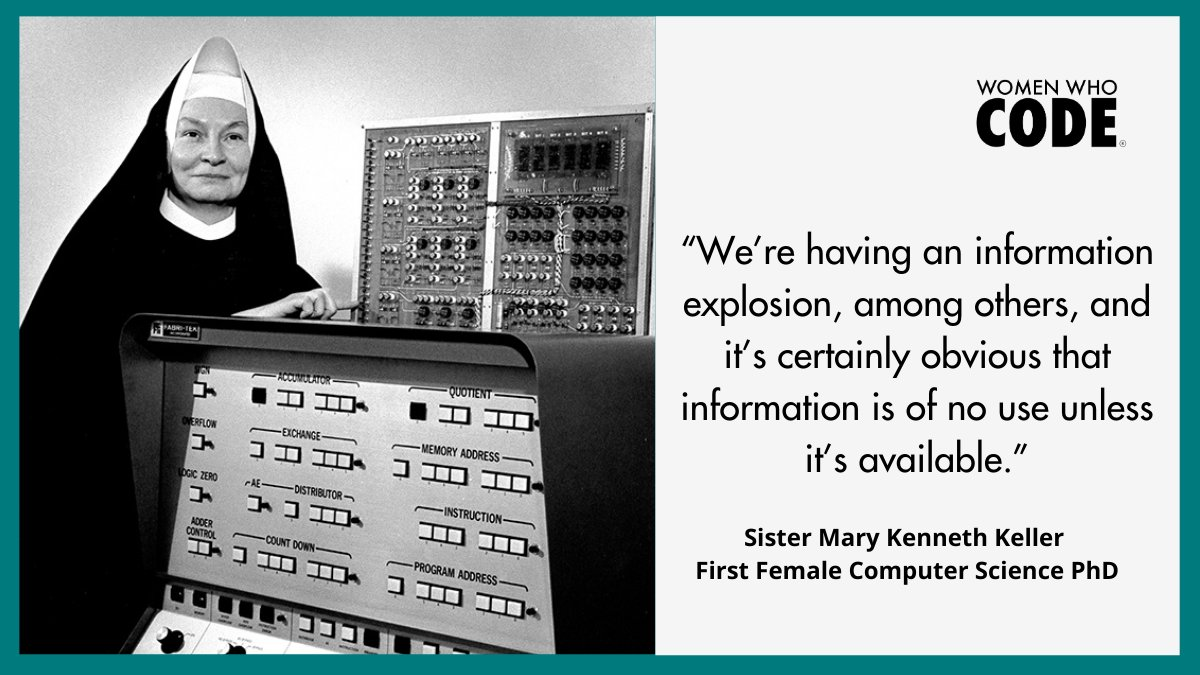 Sister Mary Kenneth Keller, along with being the first woman to receive a PhD in #ComputerScience, her contributions to #STEM allowed for more accessibility and appeal to women globally.   #womenwhocode #womeninstem #womeninscience