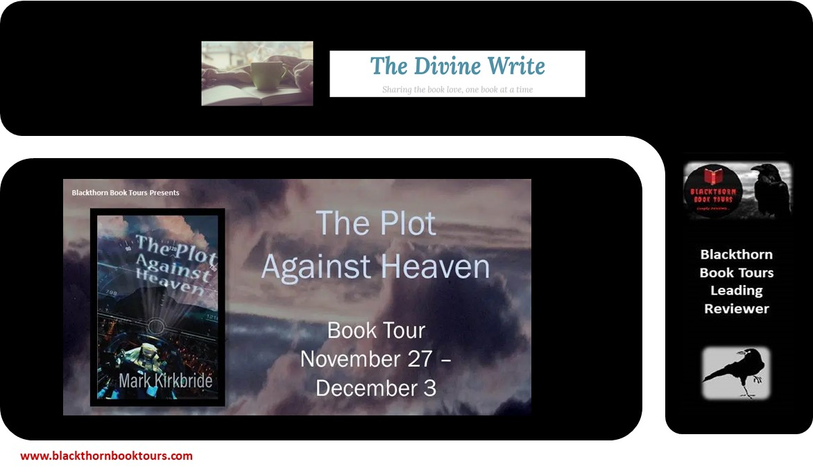 The Plot Against Heaven by @MarkKirkbride  'My thoughts – This is such a good read. Whilst the story isn't new, the author has done a great job of updating it.'  @thedivinewrite1  https://t.co/xmTIMetn5y   #BookTour #spooky #booklover #bookblogger #bookbloggers #writingcommunity https://t.co/EFfTz611fR