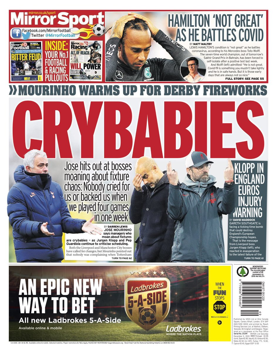 Saturday's back pages feature... 🔘 CRY BABIES  Jose blasts rival bosses for moaning over fixture logjam  #thfc #Mourinho #PL #PremierLeague