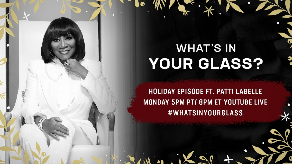 """I'm excited to have the one and only @MsPattiPattijoin me for a special holiday edition of """"What's In Your Glass?"""". Monday at 5pm PT/8pm ET on YouTube Live and Twitter. #WhatsInYourGlass #STAYME7O"""