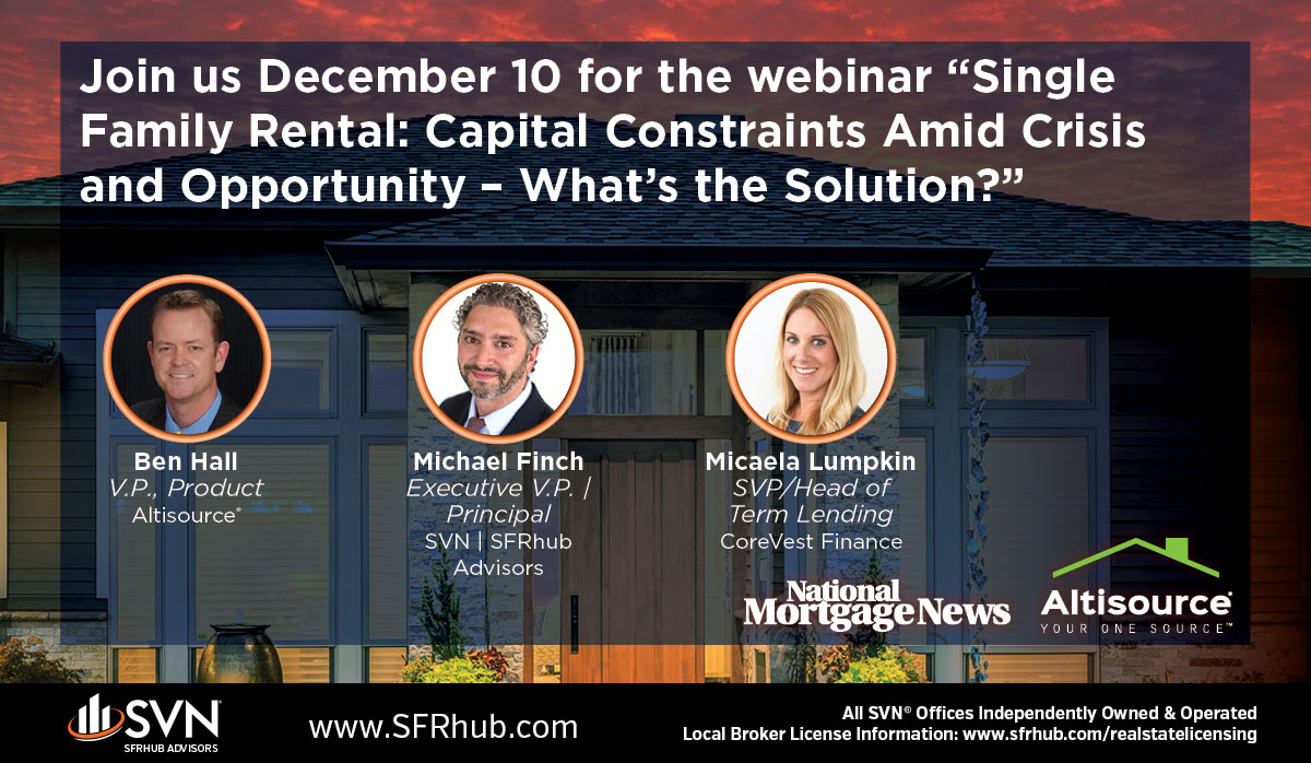 """Join us December 10th for the webinar """"Single-Family Rental: Capital Constraints Amid Crisis And Opportunity – What's The Solution?"""" Hosted by Altisource® in conjunction with National Mortgage News #realestateinvestor #realestatedeveloper #caprate #reit #reits #cre #sfrhub #str"""