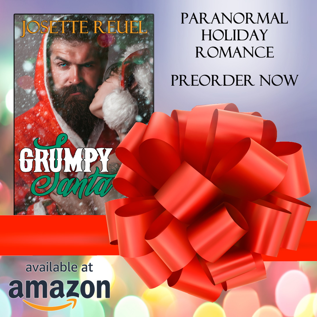 #PREORDER #99Cents #KU #Christmas #HEA #RomCom  Grumpy Santa: A Celebrate Us #Paranormal #Holiday #Romance By Josette Reuel Between the real Santa's elves, & a trouble-making fairy, Will Felix & Natalia make it past Christmas sane… while falling in love.