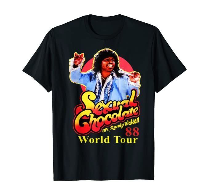 Mr. Randy Watson!!!!  Get the Sexual Chocolate 88 World Tour Tee for $20!   2