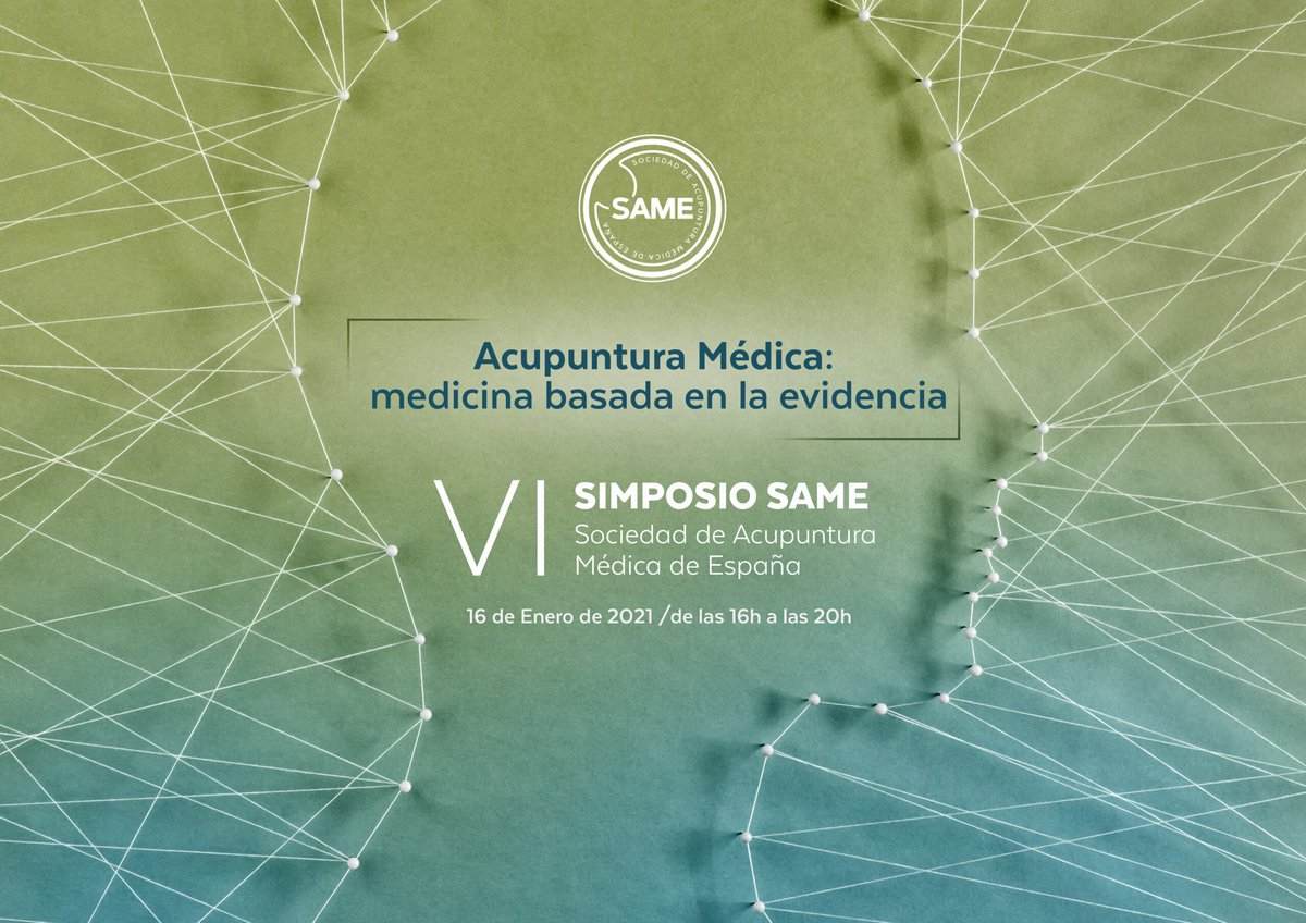 """Introducing:  VI SAME SYMPOSIUM -""""Medical Acupuncture: Evidence-Based Medicine""""  On-line. Spanish/English translation January 16, 2021  PROGRAM & REGISTER on the web👇 https://t.co/l60RTJJYGz  Experts in different areas will synthesize the updated knowledge on #MedicalAcupuncture https://t.co/gR0Tx9p9Ia"""