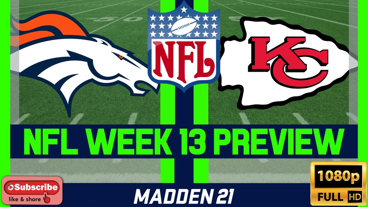 NFL Week 13 PREVIEW - Denver Broncos vs Kansas City Chiefs - 1080p60    #Broncos #Chiefs #Mahomes #Tyreek #XBoxSeriesX #PS5 #MaddenNFL21 #Madden21 #NFL #NFLWeek13 #NFLWeek13Preview #Xbox #PS4 #NFLPredictions #NFLPreview #CPUvsCPU