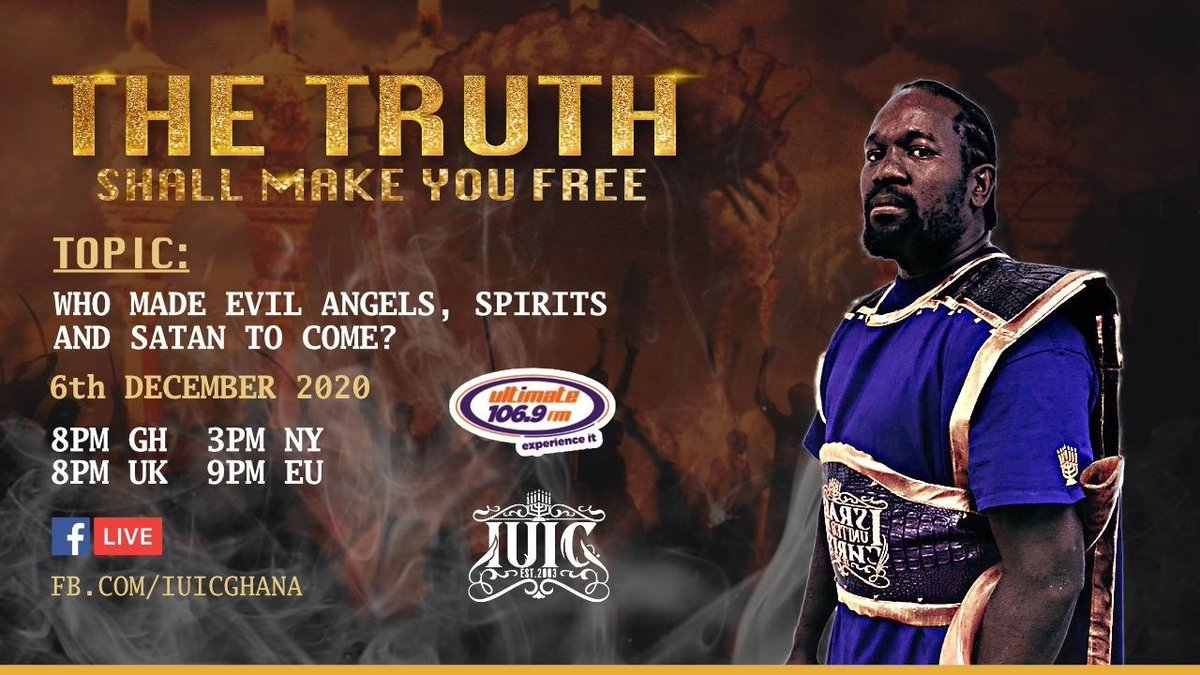 Where did #evil #Angels and #satan come from and who made them? If you want to know the #Answer, then Tune in this #Sunday for the #Truth with #CaptainHoshayah of #IUIC.  6th December 8PM GH & UK  - 9PM EU - 3PM NY Time