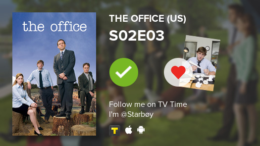 I've just watched episode S02E03 of The Office (US)! #theoffice  #tvtime