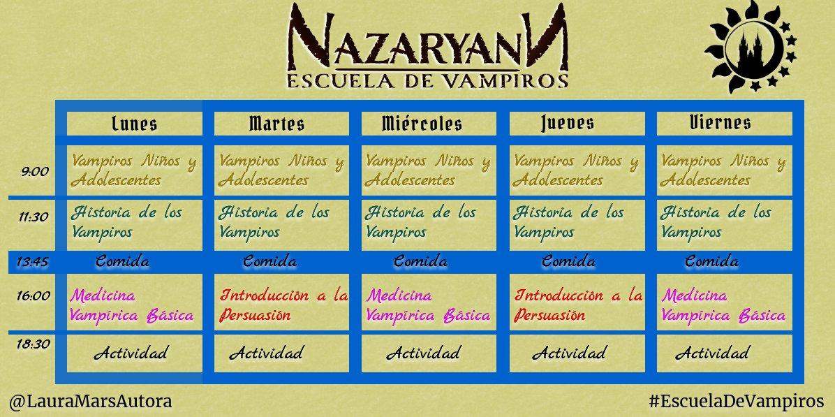 Horario de clases de Nazaryann Escuela de Vampiros - Cine de Escritor