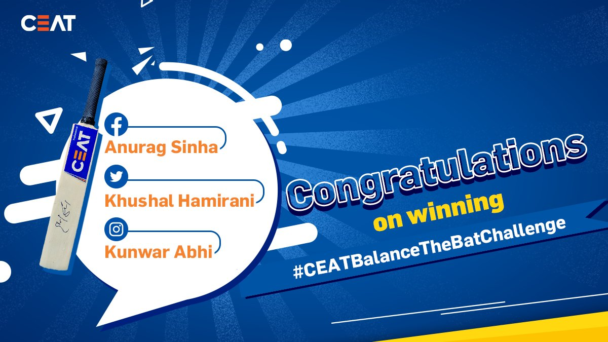WINNER ANNOUNCEMENT! Congratulations for winning the #CEATBalanceTheBatChallenge Anurag Sinha @HamiraniKhushal  Kunwar Abhi  Thank you everyone for participating in the contest and making it a huge success. #Dream11ipl #CEATBalanceTheBatChallenge #CEATTyreStrategicTimeout