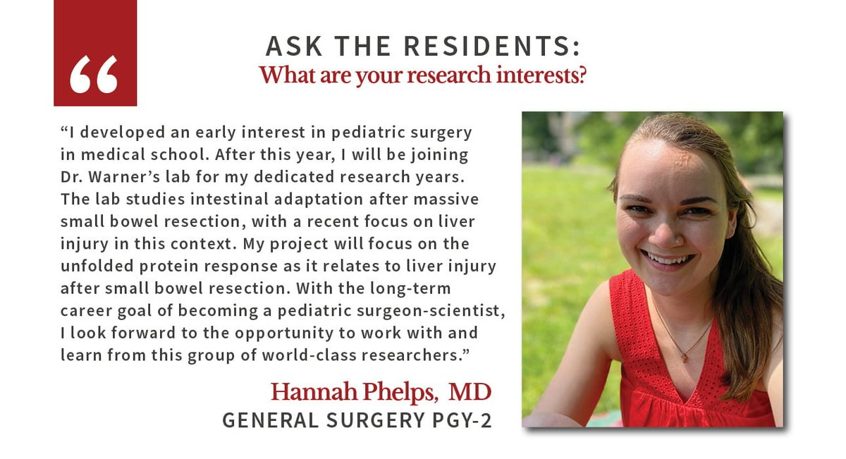 Hannah Phelps, MD, PGY-2, has been interested in pediatric surgery since medical school, and now her goal is to become a pediatric surgeon-scientist. Read her research interests below and other resident answers here: .