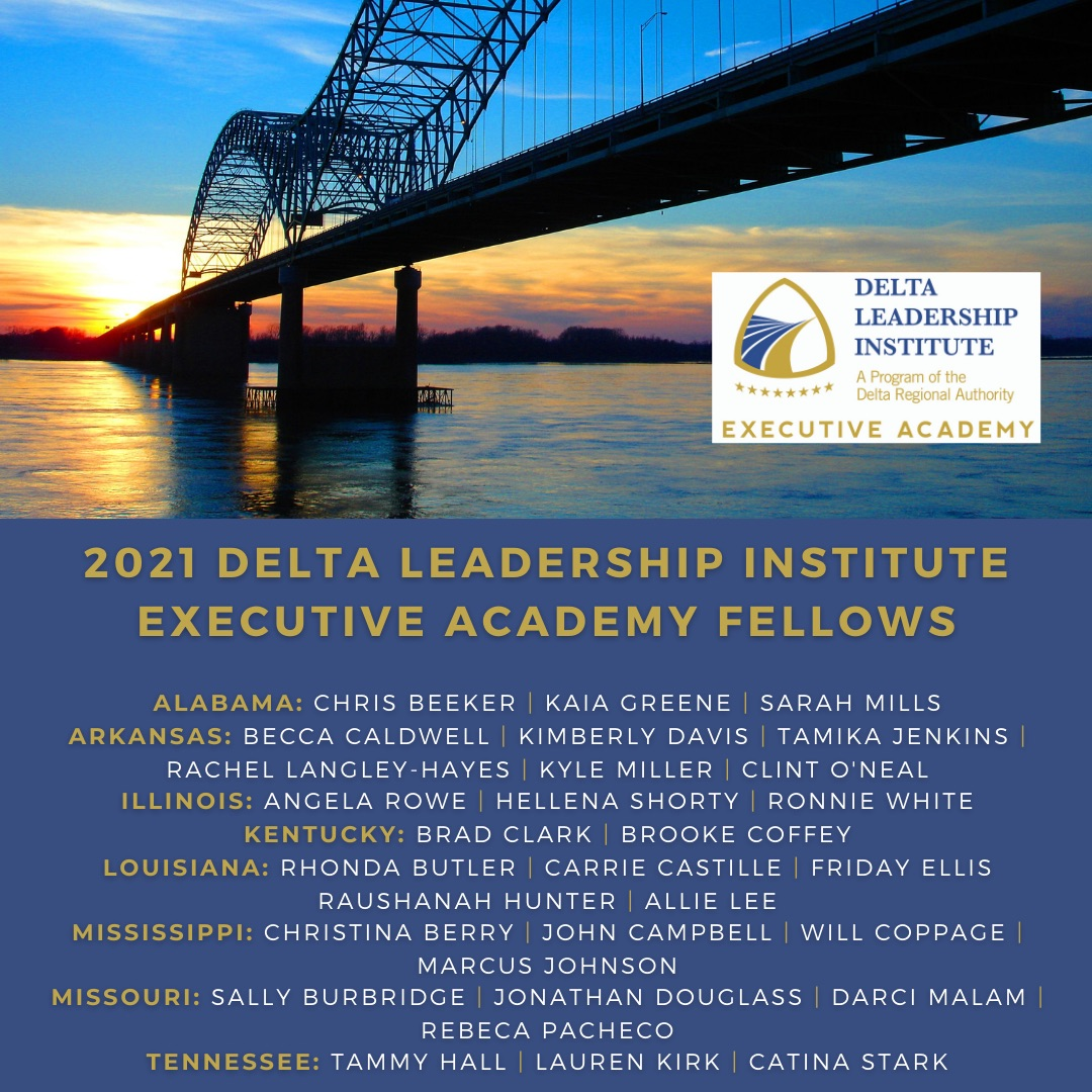 Introducing the 2021 #DeltaLeadership Institute Executive Academy Fellows: bit.ly/2VNOkUp Congrats to the 30 #DeltaRegion leaders chosen for this prestigious program. #DLI2021 #Alabama #Arkansas #Illinois #Kentucky #Louisiana #Mississippi #Missouri #Tennessee
