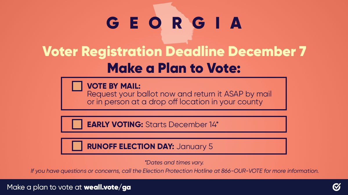 🍑 GEORGIA 🍑   If you're not a registered Georgia voter, TODAY is your last day to get #RegisteredAndReady to vote in the Runoff with @WhenWeAllVote: