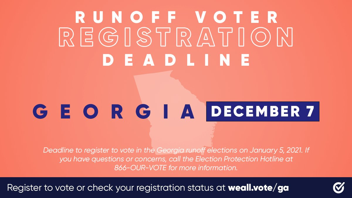 🚨 GEORGIA 🚨   YOUR online voter registration deadline for the runoff elections is TODAY, December 7.   Get #RegisteredAndReady with @WhenWeAllVote now: