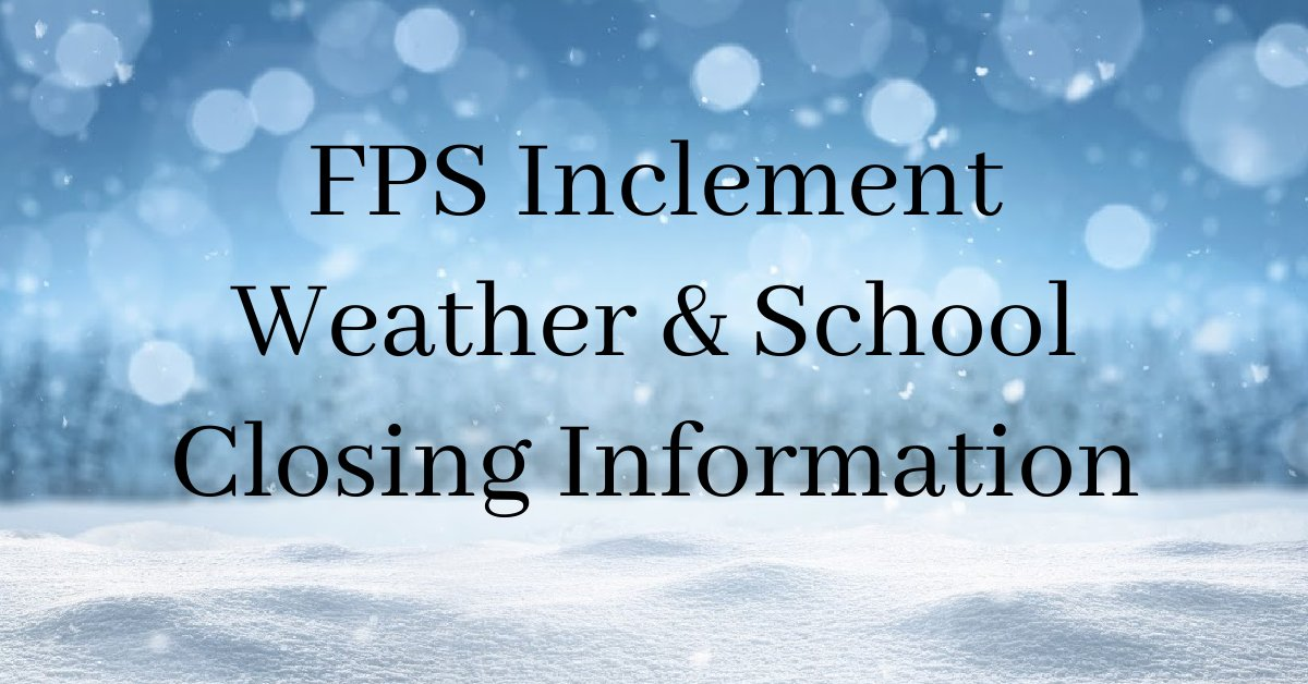 Updated Inclement Weather Plans for 2020-2021 School Year