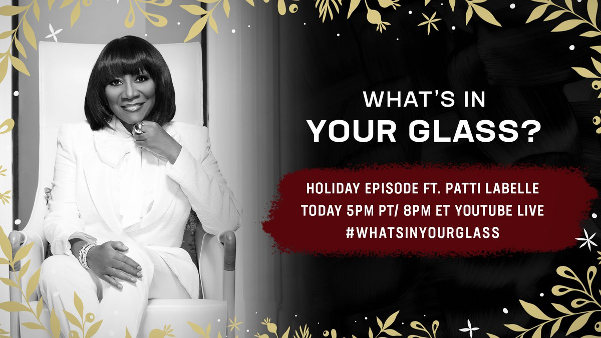 """The legendary singer, songwriter, actress, and businesswoman @MsPattiPattiis my special guest for today's """"What's In Your Glass?"""". Join us on YouTube Live and Twitter at 5pm PT/8pm ET. #WhatsInYourGlass #STAYME7O"""