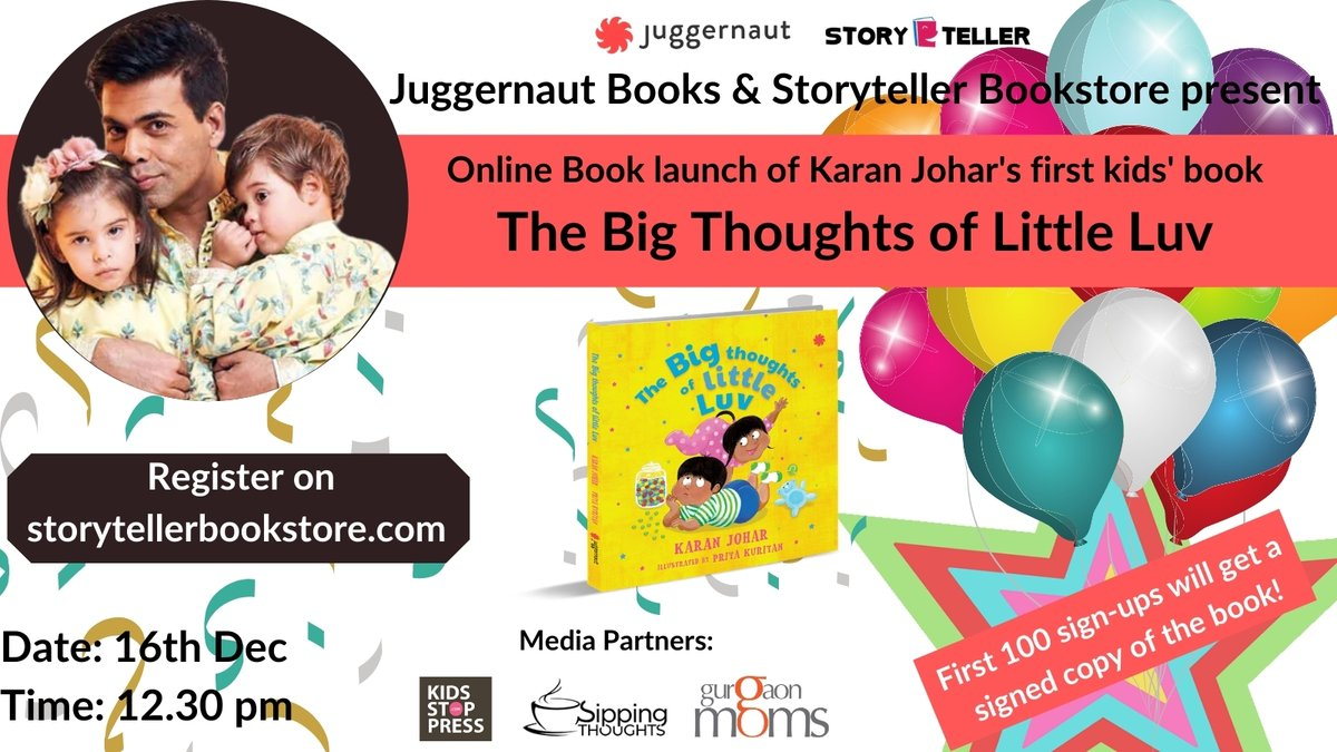 Watch @karanjohar  talk about his experience of parenting Yash & Roohi & his new book, Big Thoughts of Little Luv.First 100 registrations get signed copies. 16th of December, 12.30 pm, on Zoom.  Register here -  @juggernautbooks @sippingthoughts