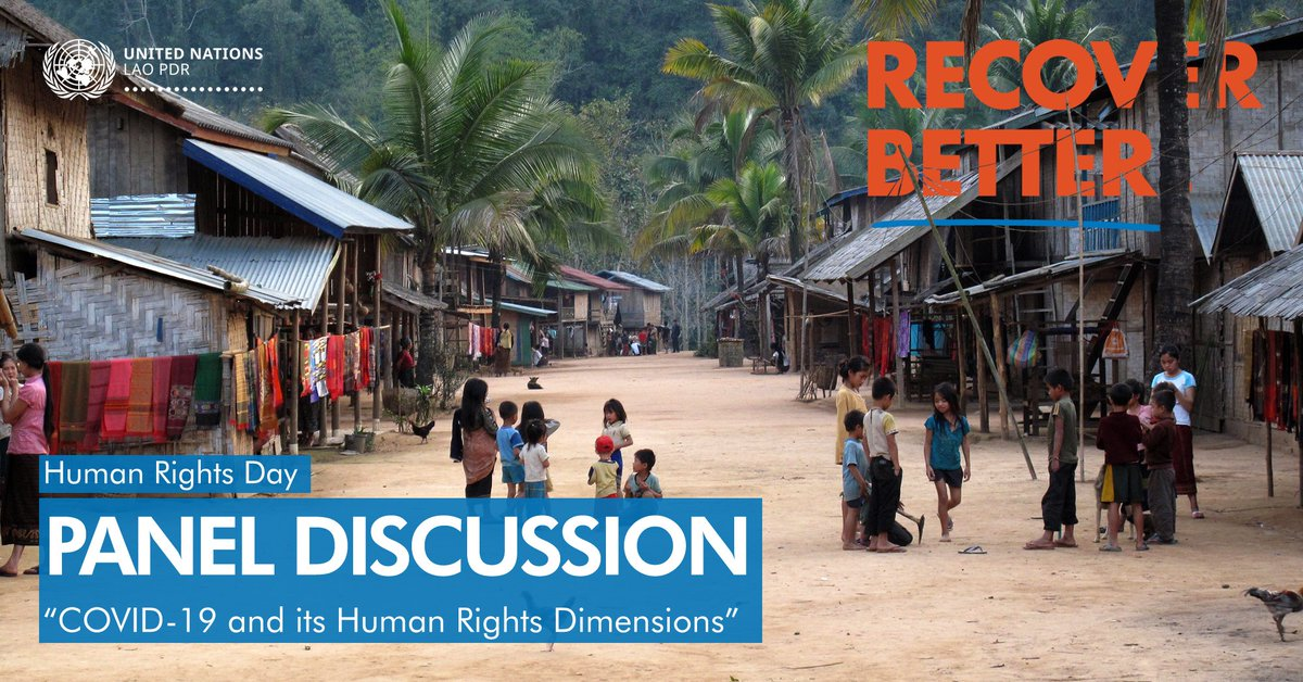 2020 #HumanRightsDay comes at a time when the world is rallying to absorb the shocks by #COVID19. To mark this Day in #LaoPDR, MoFA, UN, @euinlaos, and @GIZ_Laos organized a Panel Discussion on better recovery from the pandemic by ensuring #HumanRights, participation & equality. https://t.co/jj6BhT5FI4