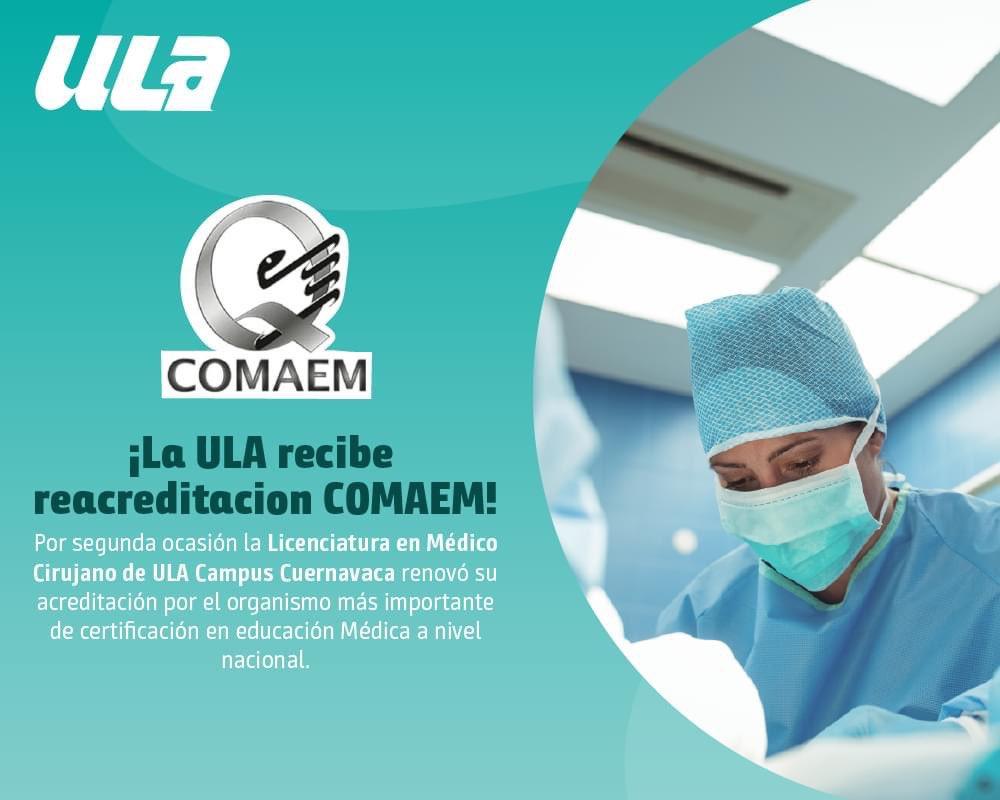 Con gran #OrgulloULA nuestra Licenciatura en Médico Cirujano de ULA Cuernavaca recibe reacreditación por parte del Consejo Mexicano para la Acreditación de la Educación Médica (COMAEM) 👏  Conoce más: https://t.co/YGuOixJLZ8 https://t.co/1L1foHWe4h