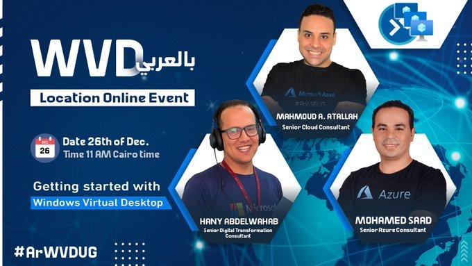 انضم إلى لقائنا الاسبوعي عن ال Windows Virtual Desktop سيسمح لك بإلقاء نظرة فنية عميقة على كيفية نشر وبناء أجهزة سطح المكتب والتطبيقات الافتراضية باستخدام Windows Virtual Desktop.   #ArWVDUG #WVD_بالعربي هي جزء من WVD Community تهدف المجموعة إلى دعم التعليم باللغة العربية ونشر كل ما هو جديد وطرق الاستفاده من ال Azure WVD وتمكين العمل الآمن عن بعد باستخدام WVD و جميع التقنيات ذات الصلة  𝐒𝐩𝐞𝐚𝐤𝐞𝐫𝐬: - Hany Abd El-Wahab - Mohamed Saad ✔️ - Mahmoud A. ATALLAH  𝐑𝐞𝐠𝐢𝐬𝐭𝐫𝐚𝐭𝐢𝐨𝐧 𝐋𝐢𝐧𝐤 للتسجيل في اللقاء الأسبوعي: https://lnkd.in/dxTwzfX #11AM_CairoTime_Saturday  ولمزيد من المعلومات انضموا لنا في جروب التليجرام https://t.me/ArWVDUG  تابعنا على مواقع التواصل Twitter: https://lnkd.in/dqTQCSe Facebook: https://lnkd.in/dDVftNt Linkedin Group: https://lnkd.in/dr8aKXZ  لمن فاته اللقاء يستطيع حضوره علي قناتنا https://lnkd.in/dqwWc4H #azurecloud #microsoft_azure #windows_virtual_desktop #windowsvirtualdesktop #azure #vdi #wvd #wvdcommunity